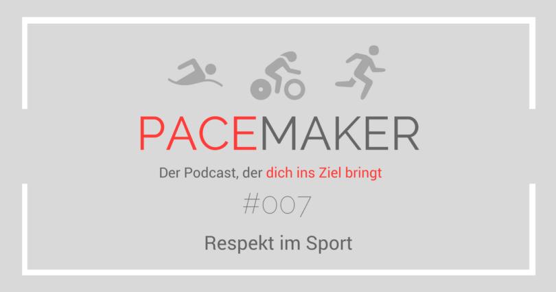 Episode 007: Respekt im Sport