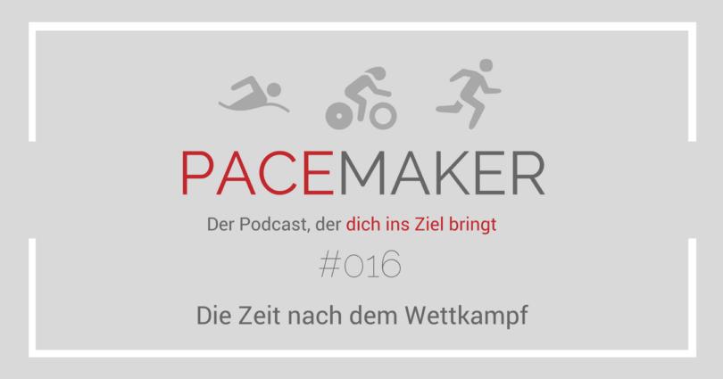 Episode 016: Die Zeit nach dem Wettkampf