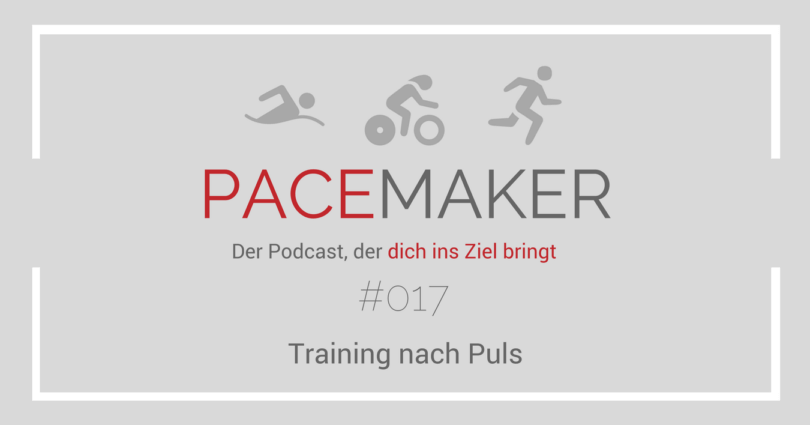 Episode 017: Training nach Puls