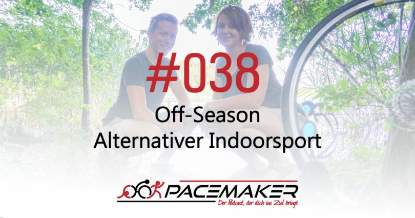 Episode 038: Off-Season - alternativer Indoorsport