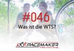 Pacemaker Episode 046: Was ist die WTS?