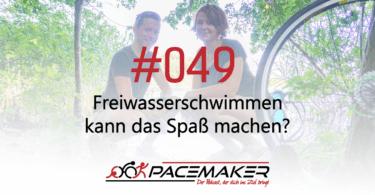 Pacemaker Episode 049:F reiwasserschwimmen kann das auch spass machen?